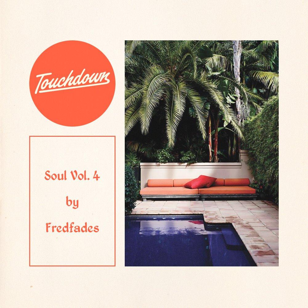 Fredfades: Touchdown mix soul 4
