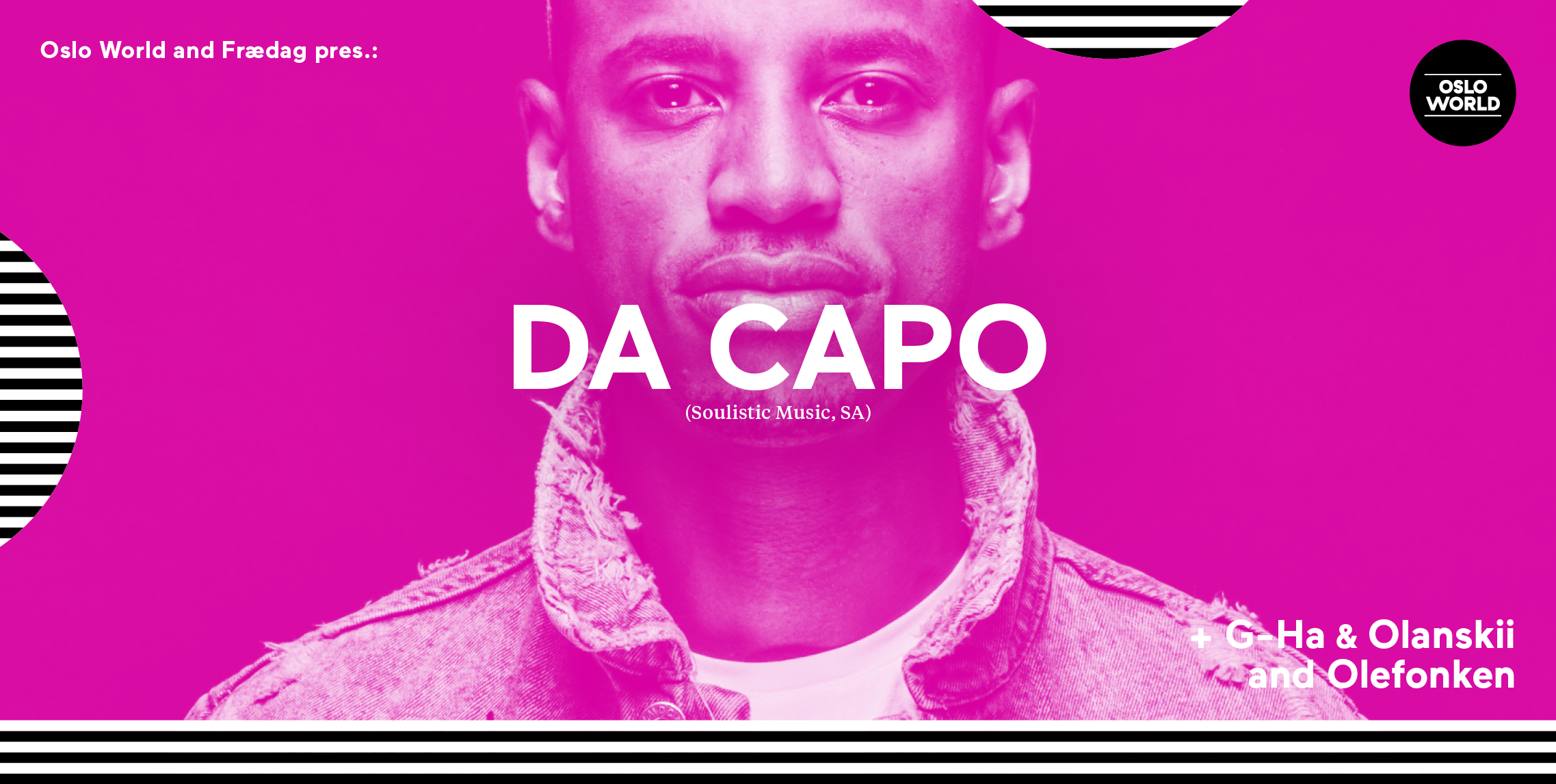 Da Capo stands in for Black Motion during Oslo World